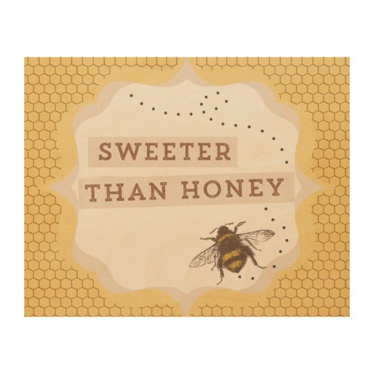 Sweeter Than Honey Wood Print