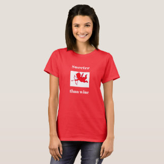 Sweeter Than Wine Valentine's Day Holiday Gift T-Shirt