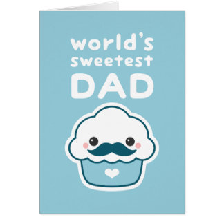 Sweetest Dad Card
