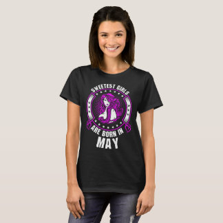 Sweetest Girls Are Born In May Tshirt