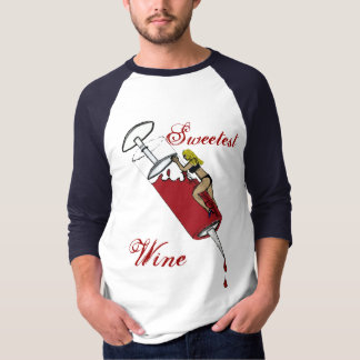 Sweetest Wine T-Shirt