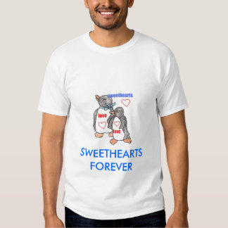 SWEETHEARTS FOREVER TEE SHIRTS