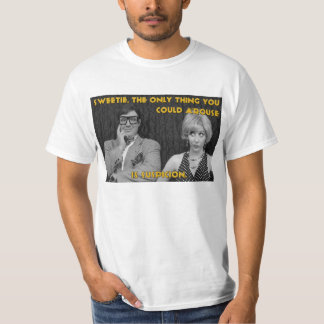 """""""Sweetie..."""" CURTAINS t-shirt"""