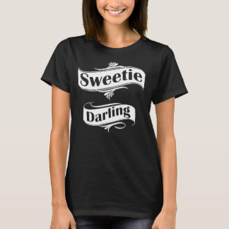 Sweetie Darling T-Shirt