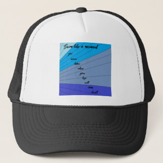 swim like a mermaid you never know when your legs trucker hat