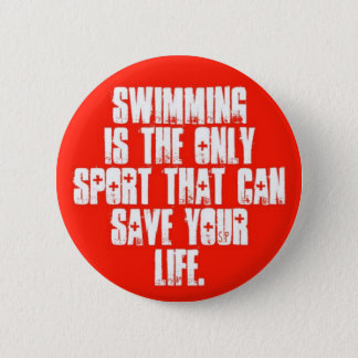 Swimming can save 2 inch round button