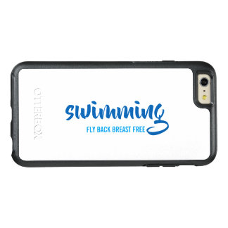 Swimming Fly Back Breast Free Typographic Text OtterBox iPhone 6/6s Plus Case