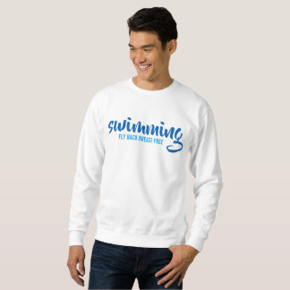 Swimming Fly Back Breast Free Typographic Text Sweatshirt