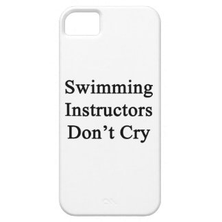 Swimming Instructors Don't Cry Case For iPhone 5/5S
