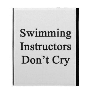 Swimming Instructors Don't Cry iPad Folio Case