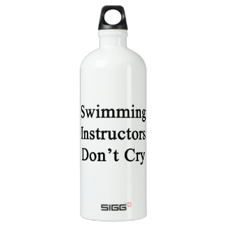 Swimming Instructors Don't Cry