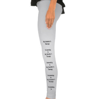 Swimming Is My Brother s Therapy Legging Tights
