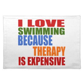 Swimming Is My Therapy Placemat