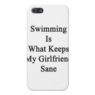 Swimming Is What Keeps My Girlfriend Sane iPhone 5 Cases