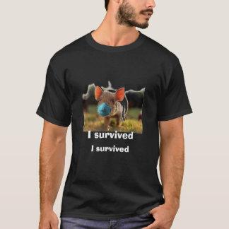 swine 09, I survived, I survived T-Shirt