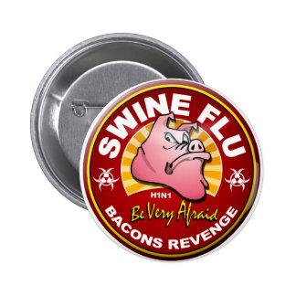 Swine Flu - Bacons Revenge! 2 Inch Round Button