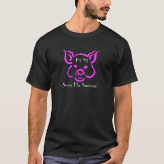Swine Flu Survivor!  H1 N1 T-Shirt