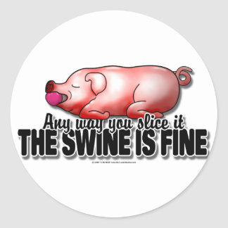 Swine Is Fine Classic Round Sticker