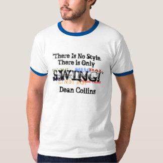 Swing Shirt.. ALL IS SWING T-Shirt