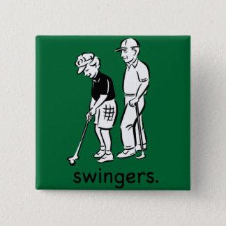 Swingers. 2 Inch Square Button
