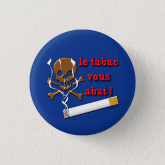 swipes in against tobacco 1 inch round button