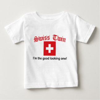 Swiss Twin Good Looking One Baby T-Shirt