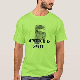 Swit Justice On Ya T-Shirt
