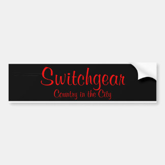 Switchgear- Country in the city Bumper Sticker