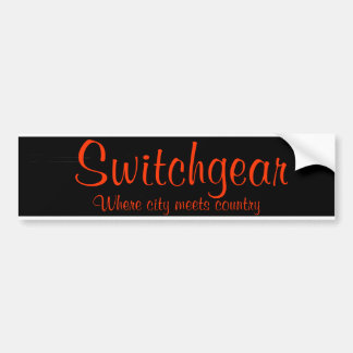 Switchgear Where city meets country Bumper Sticker