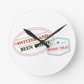 Switzerland Been There Done That Round Clock