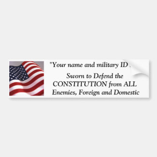 Sworn to Defend the CONSTITUTION from ... Bumper Sticker