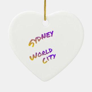 Sydney world city,  colorful text art ceramic ornament
