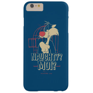 SYLVESTER™- Naughty? Moi? Barely There iPhone 6 Plus Case