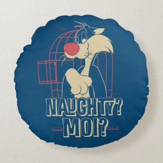 SYLVESTER™- Naughty? Moi? Round Pillow