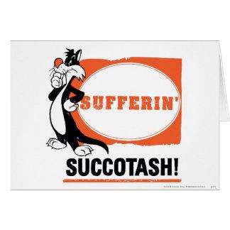 SYLVESTER™ Sufferin Succotash ! Carte De Vœux