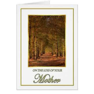 Sympathy on the Loss of Your Mother Pine Path Card