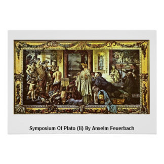 Symposium Of Plato (Ii) By Anselm Feuerbach Poster