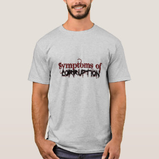 Symptoms_of_Corruption Mens T-Shirt