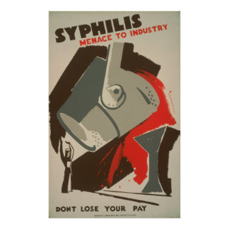 Syphilis Menace To Industry 1940 WPA Posters