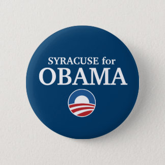 SYRACUSE for Obama custom your city personalized 2 Inch Round Button