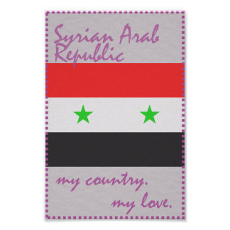 Syrian Arab Republic My Country My Love Poster