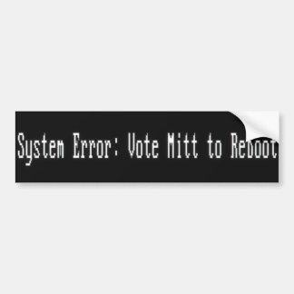 System Error : Vote Mitt to Reboot Bumper Sticker