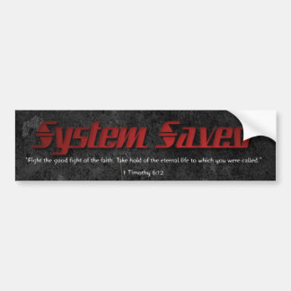 System Saved Bumper Sticker