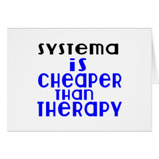 Systema Is Cheaper  Than Therapy Card
