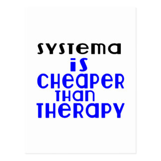 Systema Is Cheaper  Than Therapy Postcard