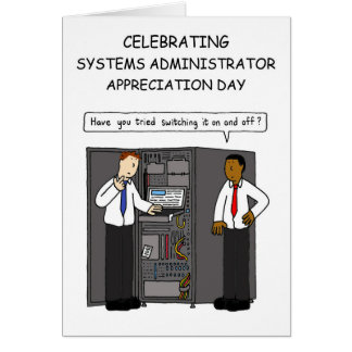 Systems administrator appreciation day. card