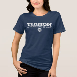 T1dMom Strong T-Shirt