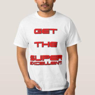 T3RMIN4TOR2 - Get The Super Excellent! T-Shirt