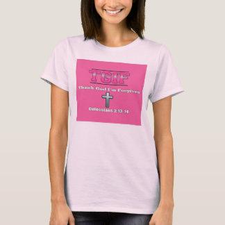 T.G.I.F - Thank God I'm Forgiven T-Shirt