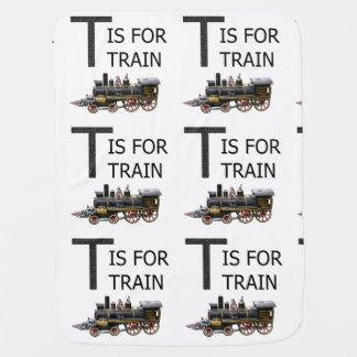 T IS FOR TRAIN BABY BLANKET